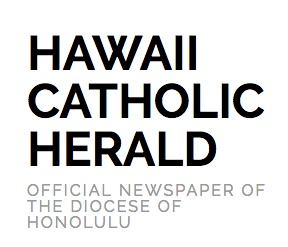 Hawaii Catholic Herald: Official Newspaper Of The Diocese Of Honolulu